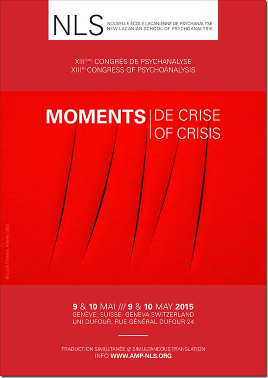 Moments de crise - NLS mai 2015